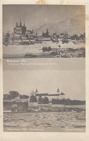 Akershus 1680. I midten Hellig Trefoldighed Kirke Akershus 1924. Kristiania.
